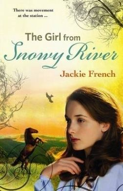 The Girl from Snowy River by Jackie French