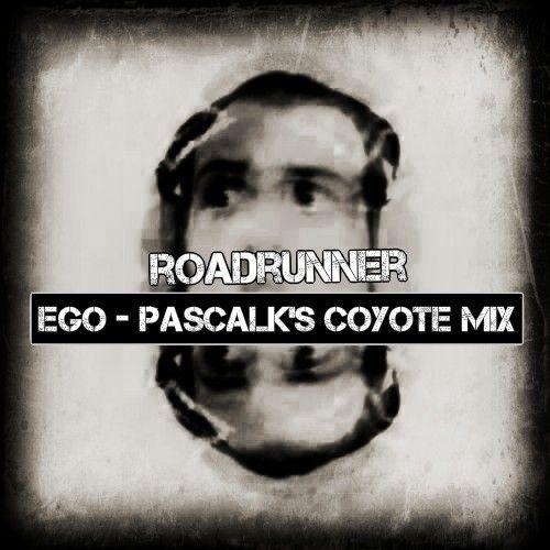 Roadrunner - Ego (pascalk's Coyote remix)