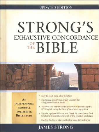 Need to get this. Strong's Exhaustive Concordance, Updated Edition KJV: 9781598563788 - Christianbook.com