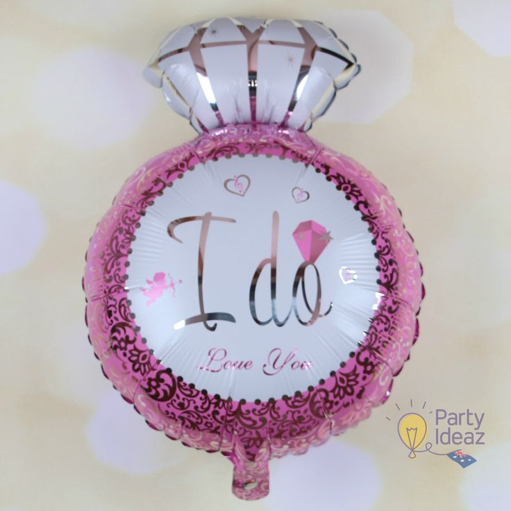 Pink Engagement Ring Balloons which say those magic words on them,  I Do are perfect Bridal Shower Decorations or Engagement Balloons.  Pink and Silver with a nice big Diamond - every girls dream :)