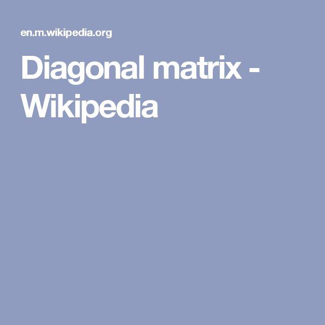 Diagonal matrix - Wikipedia