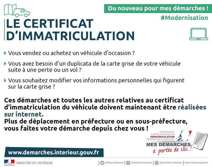 Depuis le 6 novembre 2017, les démarches d'immatriculation de votre véhicule se font uniquement sur internet   https://www.demarches.interieur.gouv.fr