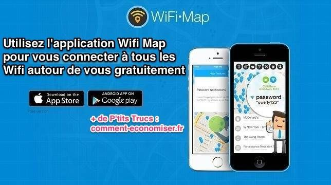Accédez gratuitement à tous les réseaux wifi