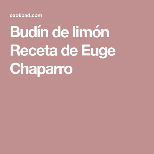 Budín de limón Receta de Euge Chaparro