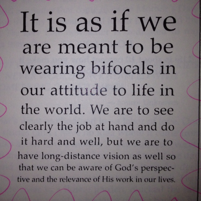 """Bifocals"" :)  From Barbara Johnson's book, ""Stick a Geranium in your hat and be happy."""
