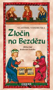 """Vlastimil VondruškaZločin na BezdězuTak je to tu. Moje první ,,profesionální"""" recenze pro nakladatelství. Pro tuto příležitost jsem si vybrala knihu, která mě vzala za srdíčko hned, jak jsem ji spatřila v nabídce. Jedná se o novou knihu od spisovatele, kterého mám velice ráda. Sice byla tato kniha p"""