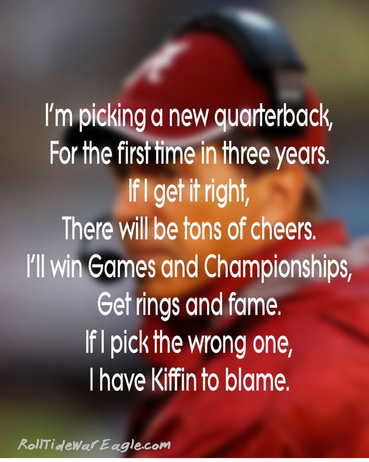 Funny Poem about Coach Saban Picking a new QB.