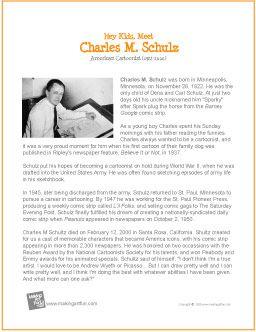 Hey Kids, Meet Charles M. Schulz | Printable Biography -http://makingartfun.com/htm/f-maf-printit/schultz-printit-biography.htm
