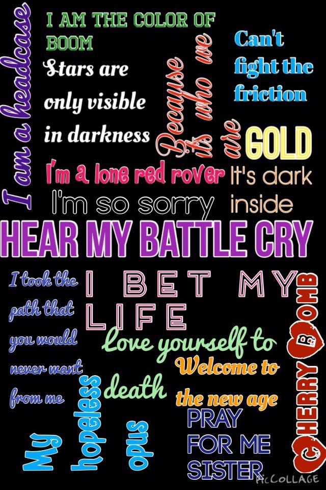 Imagine Dragons lyrics~ Gold, I Bet my Life, Battle Cry, I'm so sorry, Demons, Radioactive, Hopeless Opus, Trouble, Dream