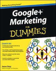 My favorite social media book I've read in the last six months is Google+ Marketing for Dummies, by Jesse Stay. google+ for dummiesI met Jesse at the Social Media Marketing World conference at the author's table and immediately snatched up his book.