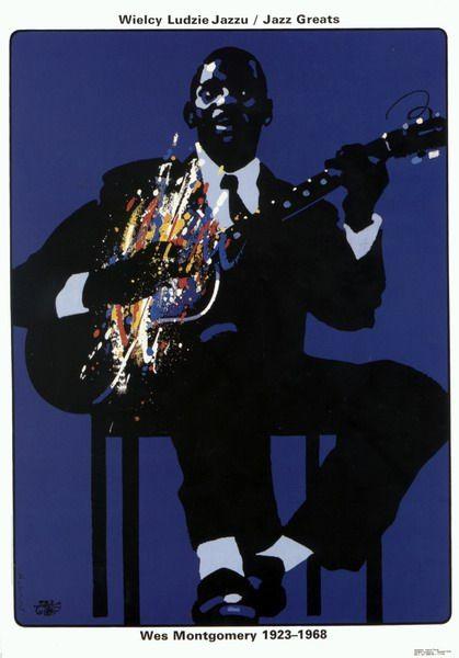 Wes Montgomery, Jazz Greats Wes Montgomery, Jazz Greats Swierzy Waldemar Polish Poster