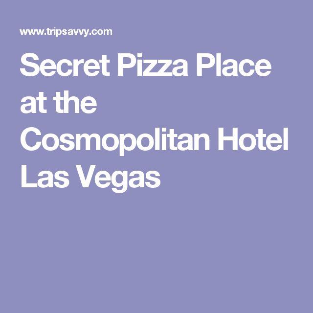 Secret Pizza Place at the Cosmopolitan Hotel Las Vegas