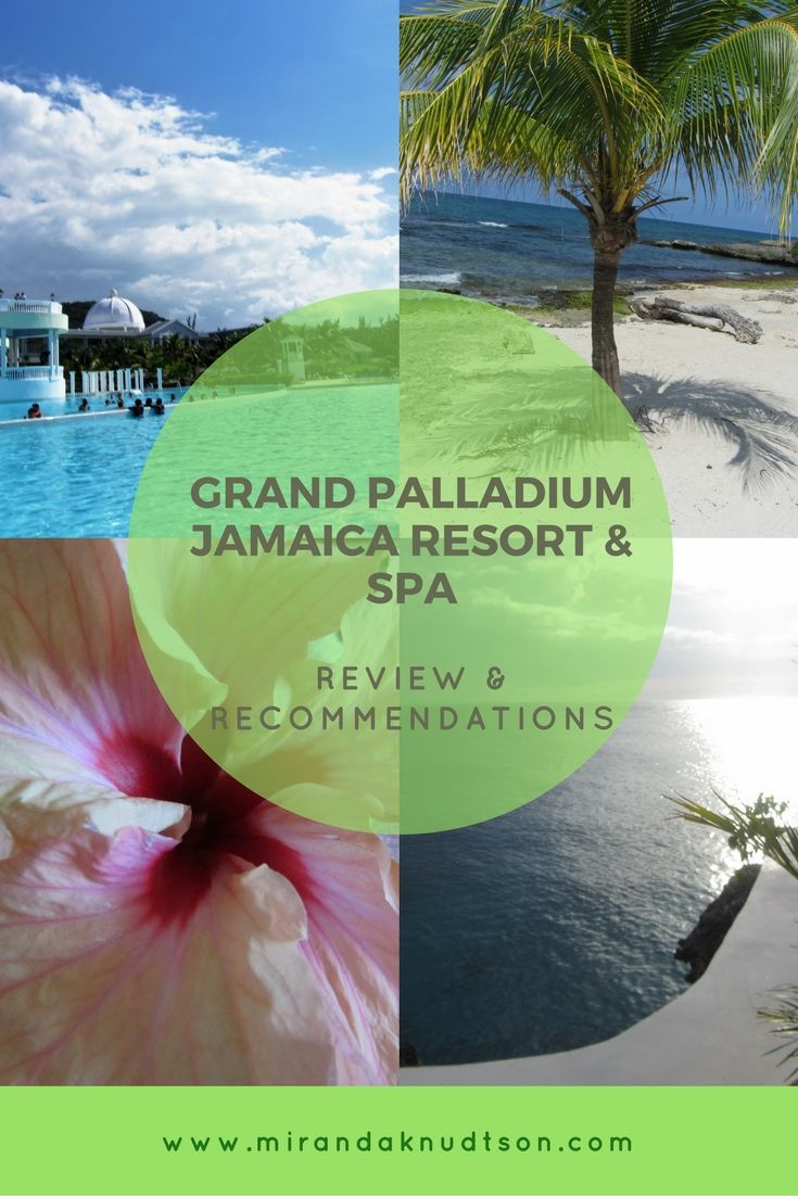 Review of the Grand Palladium Jamaica Resort & Spa located in Lucea, Jamaica. Everything about the experience from food, accommodations, tours, and more!