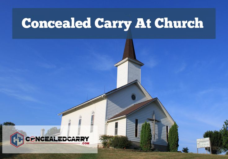 We review Concealed Carry tactics and laws relative to churches and houses of worship. Should you carry in church? How can you carry? What does the law say in your state? (50 state map)