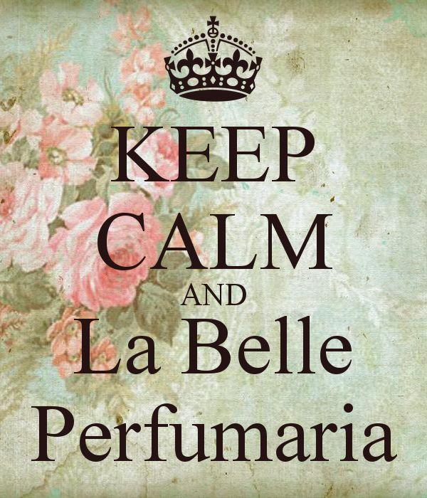 (1) MANTENHA A CALMA E La Belle Perfumaria - MANTENHA A CALMA E CONTINUE gerador de imagem