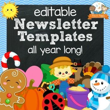 Editable monthly or weekly newsletter templates perfect for Preschool and Kindergarten. 119 pages of done-for-you newsletter templates, just type in your own text, save, print, and GO!