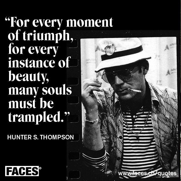 Hunter S Thompson Music Quote: 17 Best Images About FACES Quotes On Pinterest