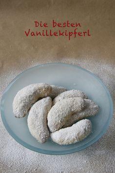 Vanillekipferle kommen aus Oesterreich, die werden aber auch in D geliebt, soooo geliebt!