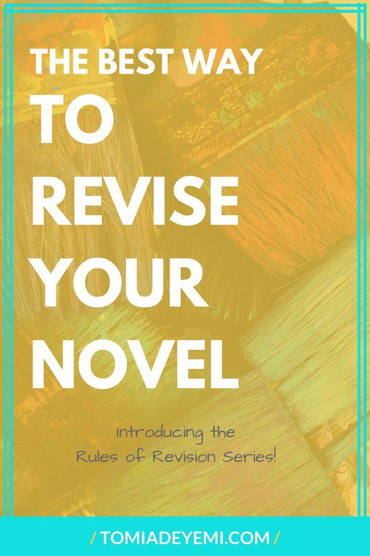 The Best Way to Revise Your Novel