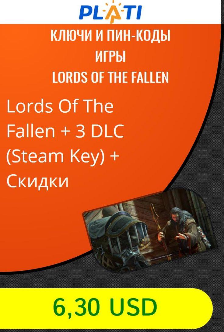 Lords Of The Fallen   3 DLC (Steam Key)   Скидки Ключи и пин-коды Игры Lords Of The Fallen