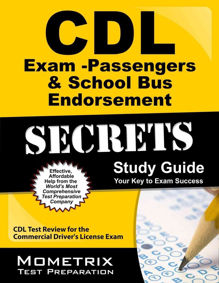CDL Exam Secrets Passengers & School Bus Endorsement: CDL Test Review for the Commercial Driver's License Exam