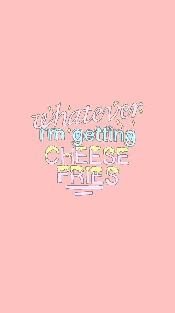 Cheese fries  wallpaper from Sassy Wallpaper app :)