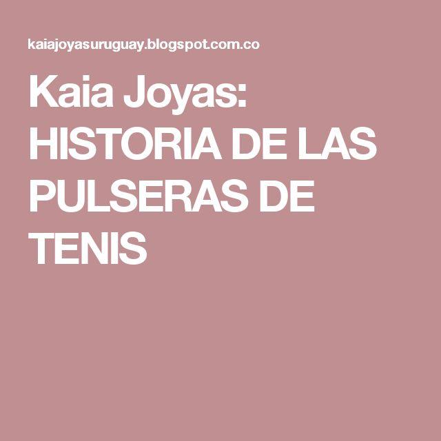 Kaia Joyas: HISTORIA DE LAS PULSERAS DE TENIS