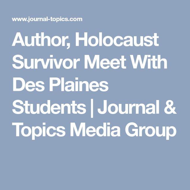 Author, Holocaust Survivor Meet With Des Plaines Students   Journal & Topics Media Group