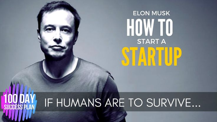Elon Musk - HOW TO BE AN ENTREPRENEUR - (Entrepreneur advice)