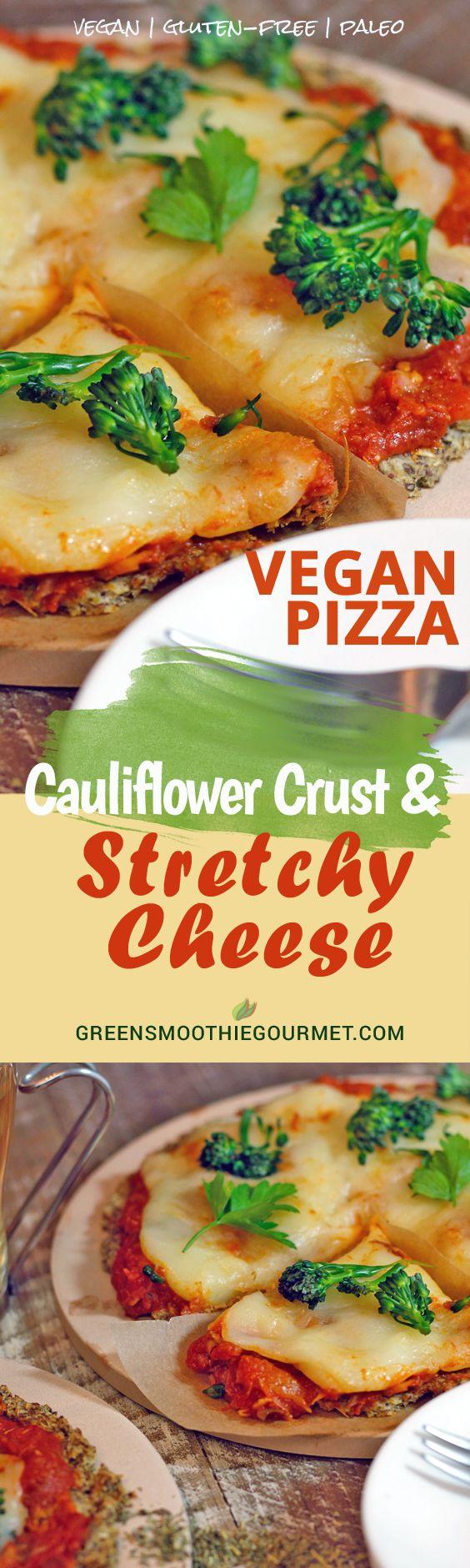Vegan Stretchy Cheese and Cauliflower Crust