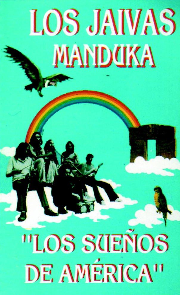 Los Jaivas y Manduka - Los Sueños de América