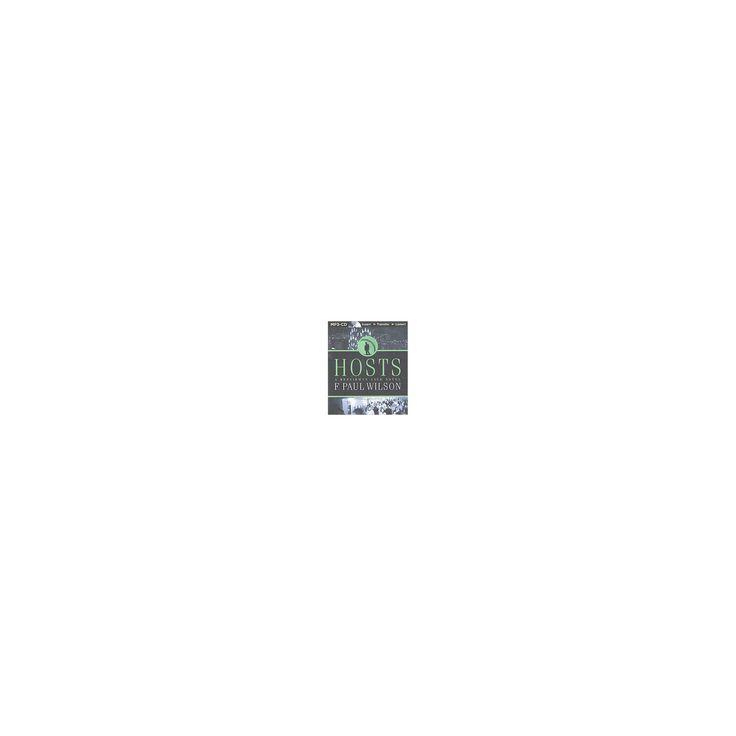 Hosts (Unabridged) (MP3-CD) (F. Paul Wilson)