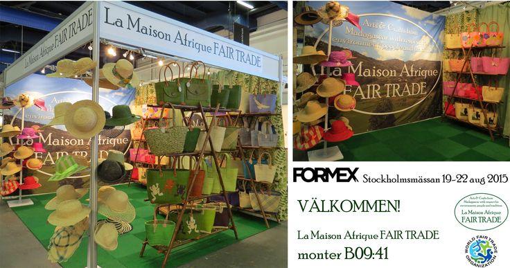 La Maison Afrique FAIR TRADE stand B09:41 #Formex, Stockholm August 2015