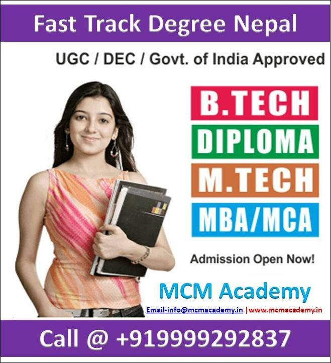 Fast Track Degree Nepal Now Students Can Save their time of gap years of 2 or 3 Years who have Failed or discontinued their study after 12th or Graduation. Candidates can complete their education through fast track Degree Nepal.  We (My Career Mantra Academy) offer fast track courses approved by UGC using credit transfer method. This option can be utilize by students who have failed or discontinued from any other university, approved by UGC.