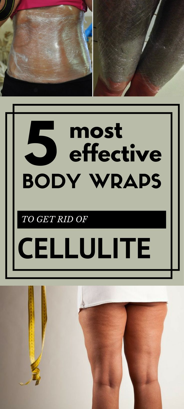 5 most effective body wraps to get rid of cellulite.
