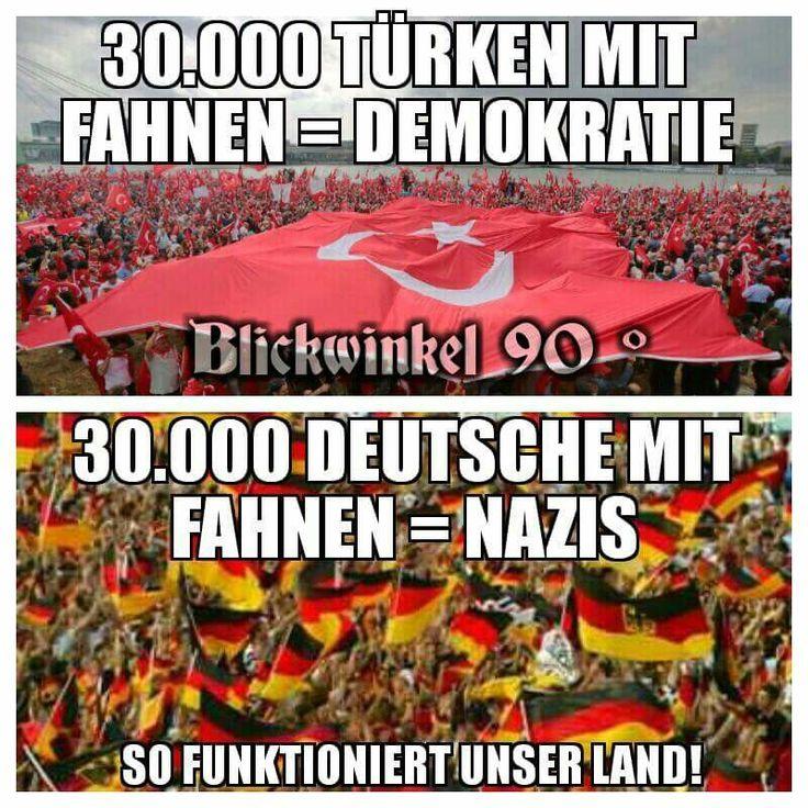 30000 Türken mit Fahnen = Demokratie! 30000 Deutsche mit Fahnen = Nazis! So funktioniert unser Land!