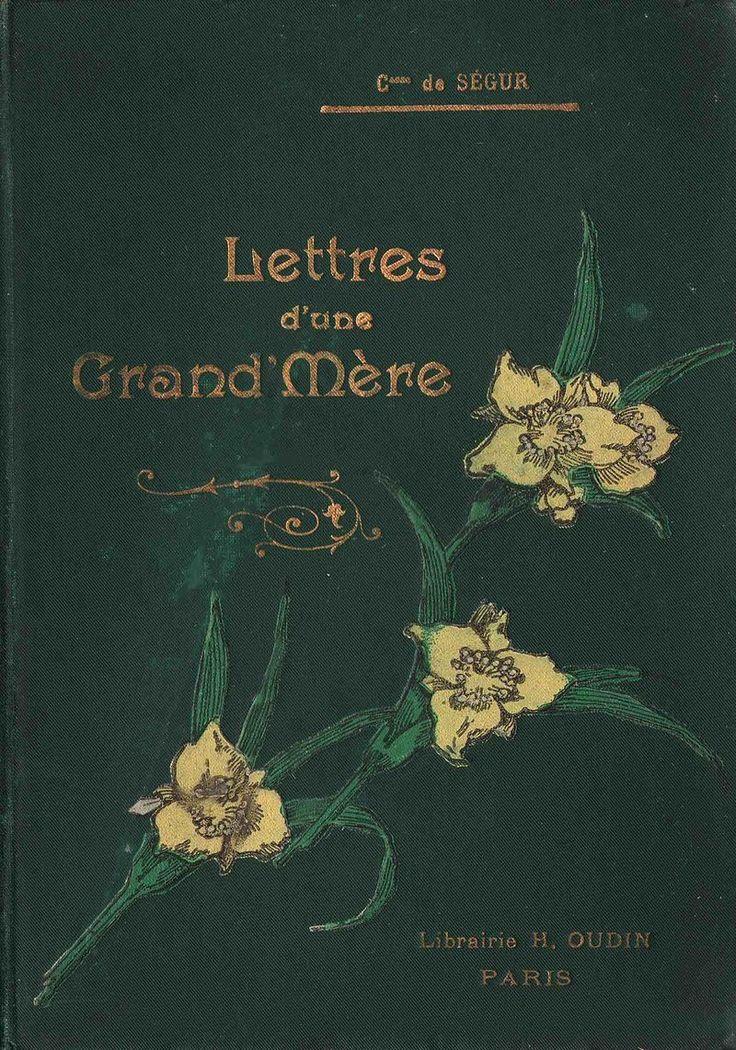 Ségur - Lettres d'une grand'mère - couverture - Comtesse de Ségur — Wikipédia