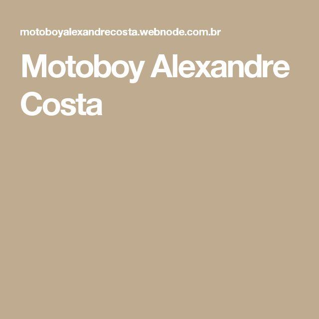 Motoboy Alexandre Costa