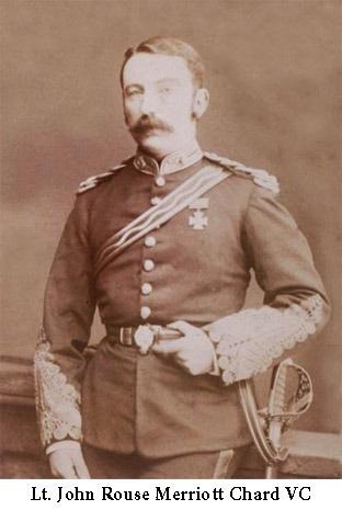 Lt. John Chard - Victoria Cross, Battle of Rourke's Drift
