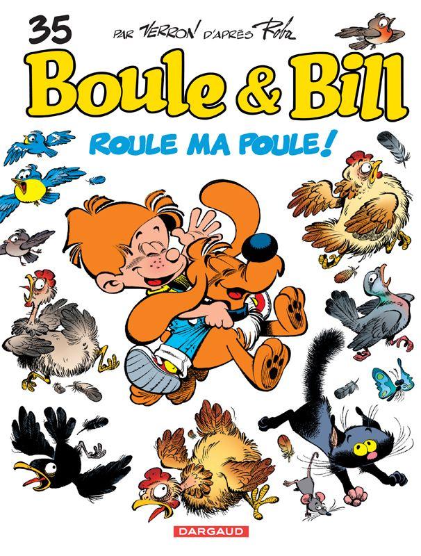 Boule et Bill tome 35 : Roule ma poule ! par Cric, Veys et Verron. #Dargaud #BD #Verron #Roba
