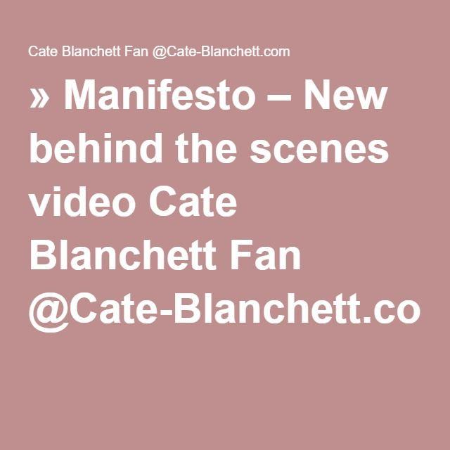 » Manifesto – New behind the scenes video Cate Blanchett Fan @Cate-Blanchett.com