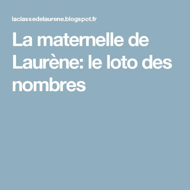 La maternelle de Laurène: le loto des nombres