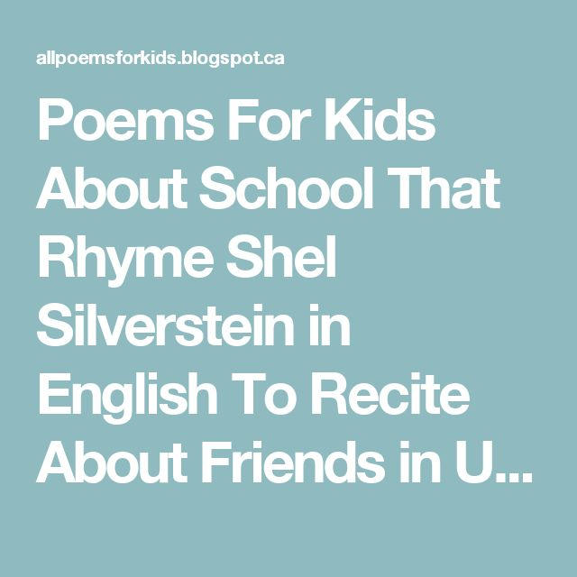 Poems For Kids About School That Rhyme Shel Silverstein in English To Recite About Friends in Urdu: Types Of Poems For Kids Poems For Kids About School That Rhyme Shel Silverstein in English To Recite About Friends in Urdu About Friendship