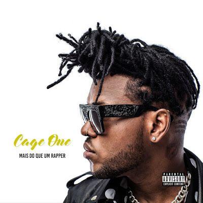 Cage One - Mais do Que um Rapper (Album) 2017   Download ~ Alpha Zgoory   Só9dades - Site Angolano de Novidades