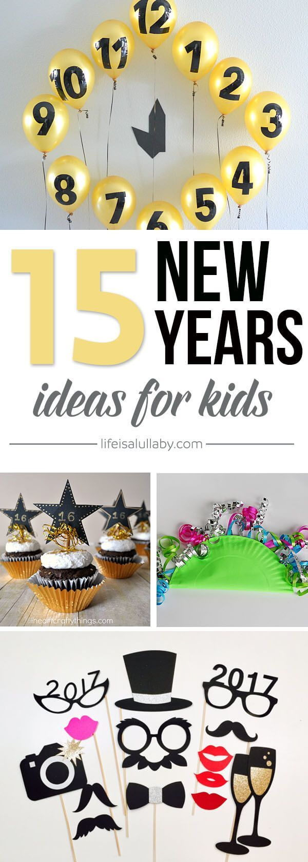 These 15 New Years Eve Ideas for Kids are so much FUN! Such great ideas here to make a New Years Eve party for kids.