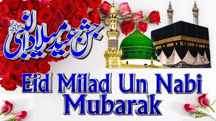 Eid Milad Un Nabi Mubarak 2017 | Milad un Nabi Special|Beautiful Status ...