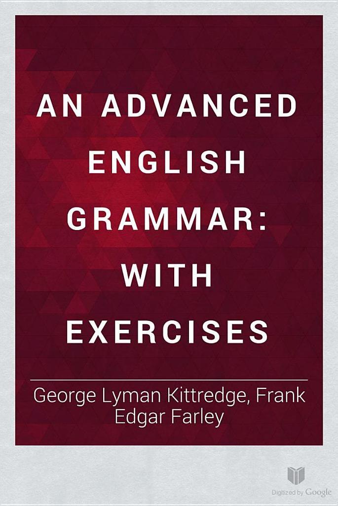 31 best grammar images on pinterest english grammar kids an advanced english grammar with exercises george lyman kittredge frank edgar farley fandeluxe Image collections
