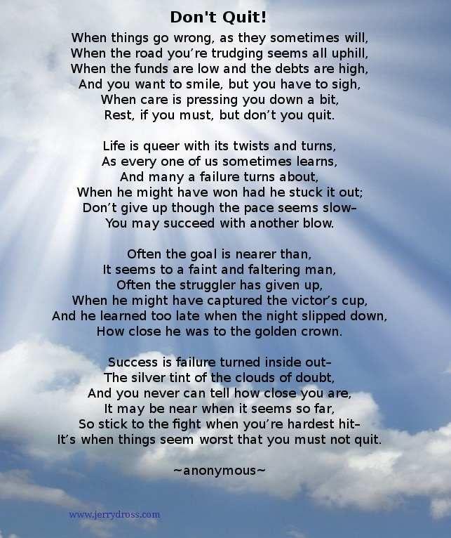 Don't Quit! poem. www.jerrydross.com | Quotes | Pinterest ...