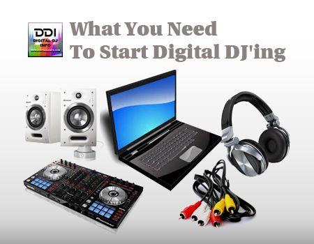 Complete List Of Equipment To Begin Digital DJ'ing