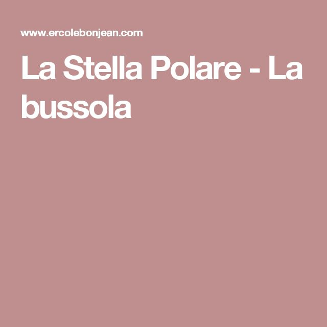La Stella Polare - La bussola